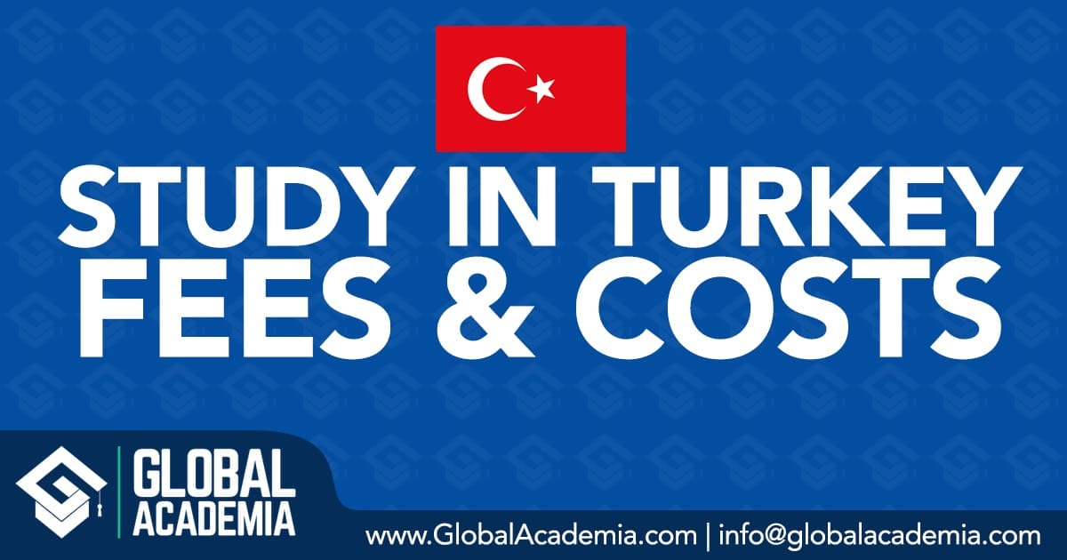 STUDY IN TURKEY FEES COST EXPENSES